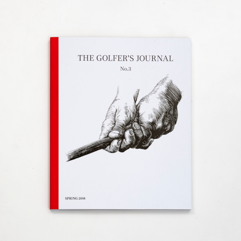 THE GOLFER'S JOURNAL VOL.3 SPRING 2018