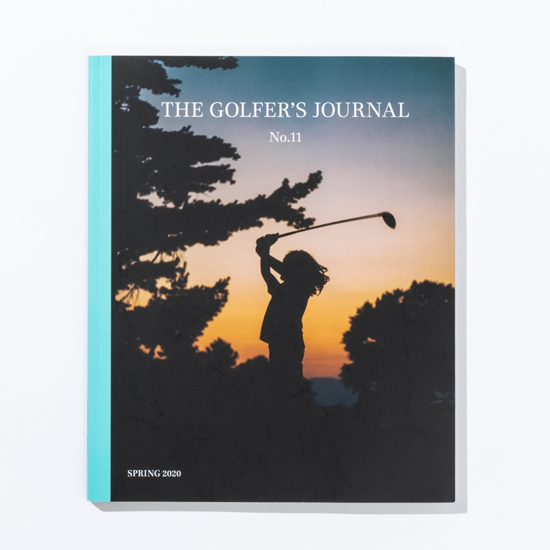 THE GOLFER'S JOURNAL VOL.11 SPRING 2020